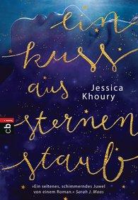 Jessica  Khoury - Ein Kuss aus Sternenstaub