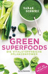Sarah  Schocke - Green Superfoods