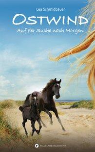 Lea  Schmidbauer - Ostwind - Auf der Suche nach Morgen