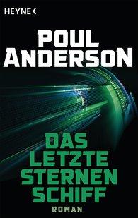 Poul  Anderson - Das letzte Sternenschiff