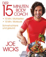 Joe  Wicks - Der 15-Minuten-Body-Coach