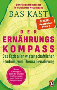 Bas  Kast - Der Ernährungskompass