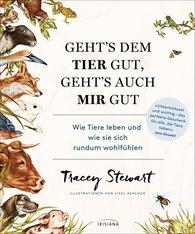 Tracey  Stewart - Geht's dem Tier gut, geht's auch mir gut
