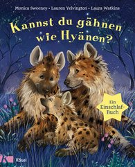 Monica  Sweeney, Laura  Watkins, Lauren  Yelvington - Kannst du gähnen wie Hyänen?