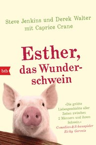 Steve  Jenkins, Derek  Walter, Caprice  Crane - Esther, das Wunderschwein