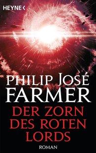 Philip José  Farmer - Der Zorn des Roten Lords
