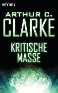 Arthur C.  Clarke - Kritische Masse