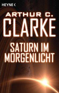 Arthur C.  Clarke - Saturn im Morgenlicht