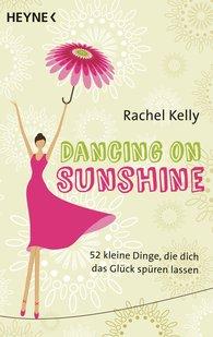 Rachel  Kelly - Dancing on Sunshine