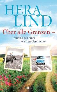 Hera  Lind - Über alle Grenzen