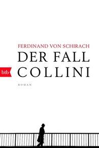 Ferdinand von Schirach - Der Fall Collini