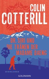 Colin  Cotterill - Dr. Siri und die Tränen der Madame Daeng