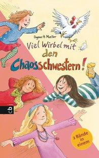 Dagmar H.  Mueller - Viel Wirbel mit den Chaosschwestern