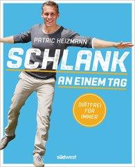 Patric  Heizmann - Schlank an einem Tag