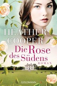 Heather  Cooper - Die Rose des Südens