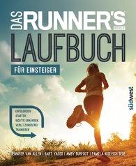 Jennifer  Van Allen, Bart  Yasso, Amby  Burfoot, Pamela  Nisevich Bede - Das Runner's World Laufbuch für Einsteiger