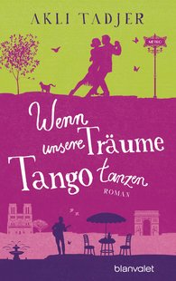 Akli  Tadjer - Wenn unsere Träume Tango tanzen