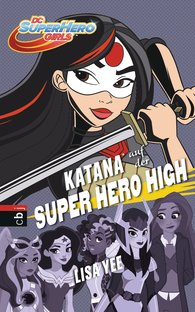 Lisa  Yee - KATANA auf der SUPER HERO HIGH