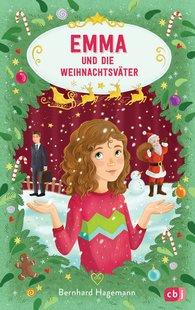 Bernhard  Hagemann - Emma und die Weihnachtsväter