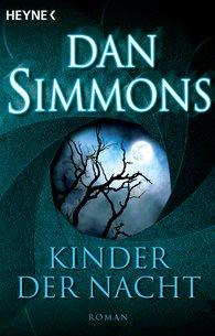 Dan  Simmons - Kinder der Nacht