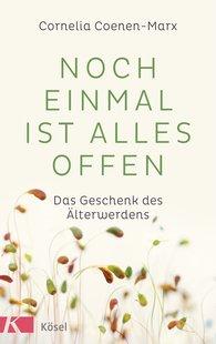 Cornelia  Coenen-Marx - Noch einmal ist alles offen