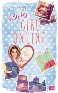 Zoe  Sugg alias Zoella - Solo für Girl Online