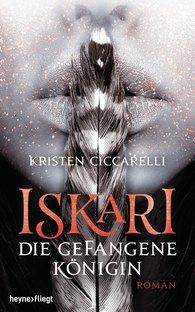 Kristen  Ciccarelli - Iskari - Die gefangene Königin