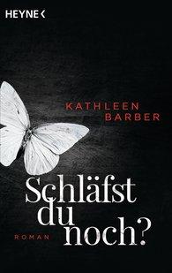 Kathleen  Barber - Schläfst du noch?