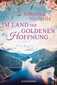 Johanna  Nicholls - Im Land der goldenen Hoffnung
