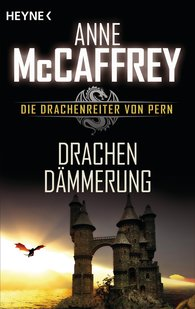 Anne  McCaffrey - Drachendämmerung