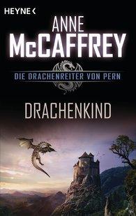 Anne  McCaffrey - Drachenkind