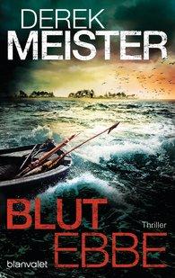 Derek  Meister - Blutebbe