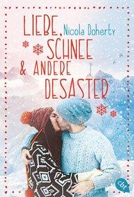 Nicola  Doherty - Liebe, Schnee und andere Desaster