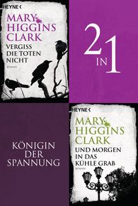 Mary  Higgins Clark - Vergiss die Toten nicht/Und morgen in das kühle Grab - (2in1-Bundle)