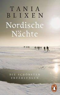 Tania  Blixen, Horst Maria  Lauinger  (Hrsg.) - Nordische Nächte