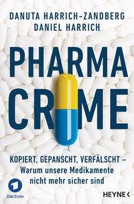 Daniel  Harrich, Danuta  Harrich-Zandberg - Pharma-Crime