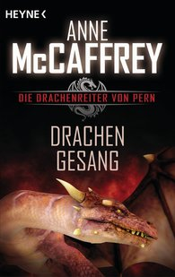 Anne  McCaffrey - Drachengesang