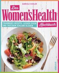Gabriele  Giesler - Das Women's Health Kochbuch