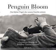Cameron  Bloom, Bradley Trevor  Greive - Penguin Bloom