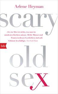 Arlene  Heyman - Scary Old Sex