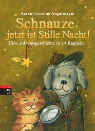 Karen Christine  Angermayer - Schnauze, jetzt ist Stille Nacht!