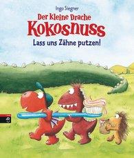 Ingo  Siegner - Der kleine Drache Kokosnuss - Lass uns Zähne putzen!