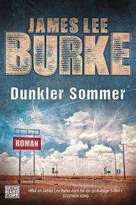 James Lee  Burke - Dunkler Sommer