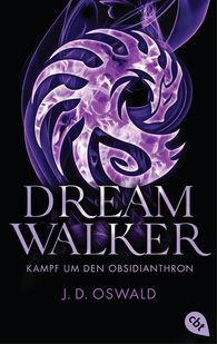 James  Oswald - Dreamwalker - Kampf um den Obsidianthron