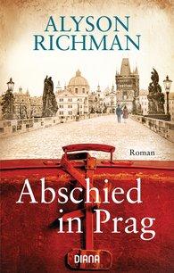 Alyson  Richman - Abschied in Prag