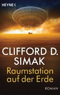 Clifford D.  Simak - Raumstation auf der Erde