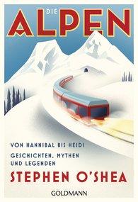 Stephen  O'Shea - Die Alpen