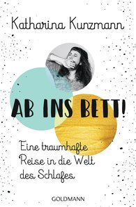 Katharina  Kunzmann - Ab ins Bett!