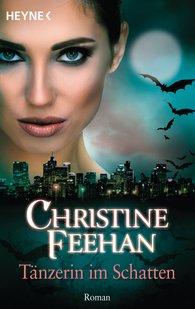 Christine  Feehan - Tänzerin im Schatten