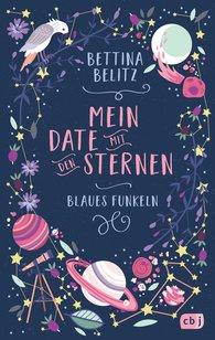 Bettina  Belitz - Mein Date mit den Sternen - Blaues Funkeln
